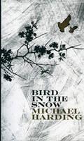 Bird in the Snow (Paperback)