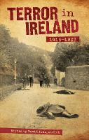 Terror in Ireland: 1916-1923 (Paperback)