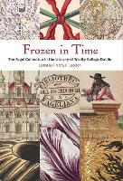 Frozen in Time: The Fagel Collection in the Library of Trinity College Dublin (Hardback)