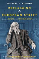 Reclaiming The European Street: Speeches on Europe and the European Union, 2016-20