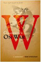 """Carl Von Clausewitz's """"On War"""": A Book That Shook the World (Hardback)"""