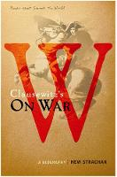 Carl von Clausewitz's On War: A Biography (A Book that Shook the World) - BOOKS THAT SHOOK THE WORLD (Paperback)