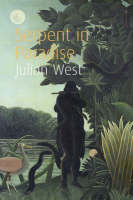 Serpent in Paradise: A Novel (Paperback)