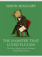 The Hamster that Loved Puccini (Hardback)