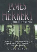 James Herbert: An Authorised Biography (Hardback)