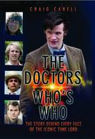 Doctors - Who's Who?: The Story Behind Every Face of the Iconic Time Lord (Hardback)