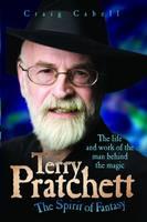 Terry Pratchett - The Spirit of Fantasy (Hardback)