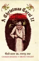A Christmas Carol II - Contagion: God Save Us, Every One (Hardback)