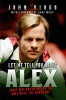 Let Me Tell You About Alex