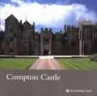 Compton Castle, Devon: National Trust Guidebook (Paperback)