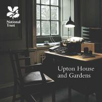 Upton House and Gardens, Warwickshire: National Trust Guidebook (Paperback)