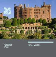 Powis Castle, Mid Wales: National Trust Guidebook (Paperback)