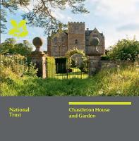 Chastleton House, Oxfordshire: National Trust Guidebook (Paperback)