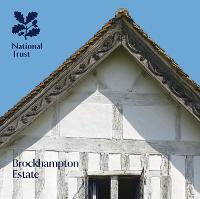 Brockhampton Estate, Herefordshire: National Trust Guidebook (Hardback)