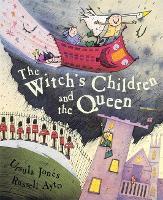 The Witch's Children: The Witch's Children and the Queen - The Witch's Children (Paperback)