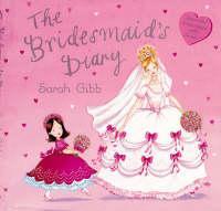 The Bridesmaid's Diary (Paperback)