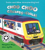 Choo Choo Clickety-Clack! - Awesome Engines (Paperback)