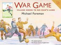 War Game: Village Green to No-man's-land (Paperback)