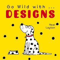 Go Wild with Designs (Board book)