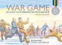 War Game (Special 100th Anniversary of WW1 Ed.) (Hardback)