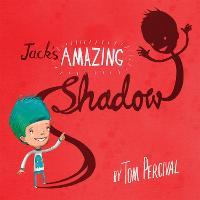 Jack's Amazing Shadow