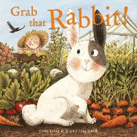 Grab that Rabbit! (Hardback)