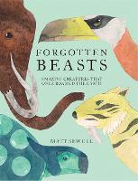 Forgotten Beasts (Hardback)