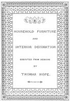 Household Furniture and Interior Design: Executed from Designs by Thomas Hope (Paperback)