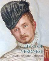 Lives of Veronese (Paperback)