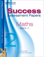 Assessment Papers Maths 6--7 Years - Letts Success Assessment Papers (Paperback)