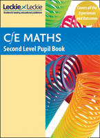 Second Level Maths Pupil Book: Curriculum for Excellence Maths for Scotland - CfE Maths for Scotland (Paperback)