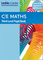 Third Level Maths Pupil Book: Curriculum for Excellence Maths for Scotland - CfE Maths for Scotland (Paperback)