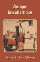 Antique Recollections (Paperback)