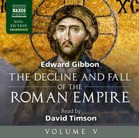 Decline and Fall of the Roman Empire: Volume V (CD-Audio)