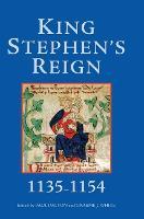 King Stephen's Reign (1135-1154) (Hardback)
