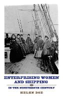Enterprising Women and Shipping in the Nineteenth Century (Hardback)