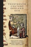 Thirteenth Century England XIII: Proceedings of the Paris Conference, 2009 - Thirteenth Century England (Hardback)