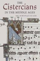The Cistercians in the Middle Ages - Monastic Orders (Hardback)