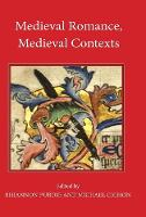 Medieval Romance, Medieval Contexts: 14 - Studies in Medieval Romance (Hardback)