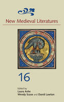 New Medieval Literatures 16 - New Medieval Literatures v. 16 (Hardback)