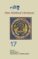 New Medieval Literatures 17 - New Medieval Literatures v. 17 (Hardback)