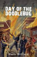 The Day of the Doodlebug (Paperback)