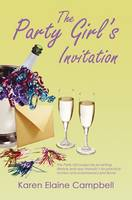 The Party Girls Invitation (Paperback)