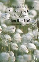 Autobiography of a Pocket Handkerchief (Paperback)