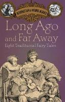 Long Ago and Far Away: Eight Traditional Fairy Tales (Paperback)