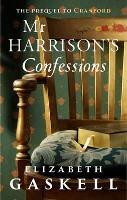 Mr Harrison's Confessions (Paperback)