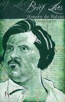 Brief Lives: Honore De Balzac - Brief Lives (Paperback)