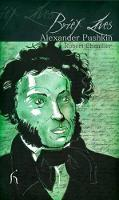 Brief Lives: Alexander Pushkin - Brief Lives (Paperback)
