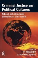 Criminal Justice and Political Cultures (Hardback)