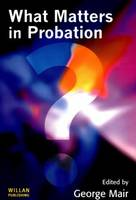 What Matters in Probation (Paperback)